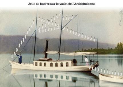 Jour de lessive sur le yacht de l'Archiduchesse