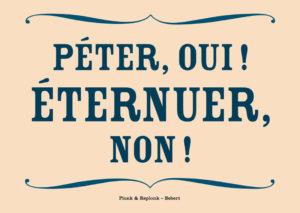 Péter, OUI ! Éternuer, NON! Les belles cartes postales de Bébert Plonk & Replonk – Collection Covid-19