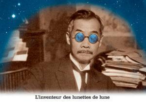 L'inventeur des lunettes de lune